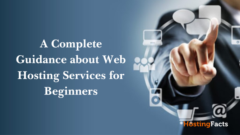 What a beginner should know about web hosting services in 2021